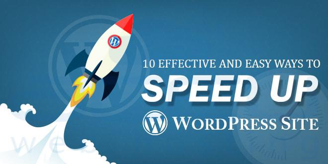 10 Effective and Easy Ways to Speed up a WordPress Site