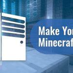Make Your Own Minecraft Server