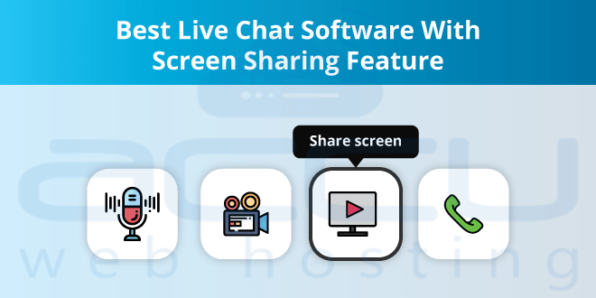 The Most Valuable 30 Live Chat with Screen Sharing Software